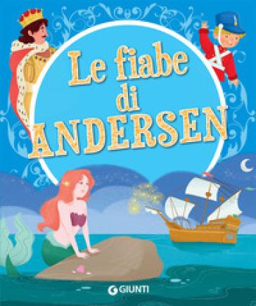 Le fiabe di Andersen - Hans Christian Andersen | Jonathanterrington.com