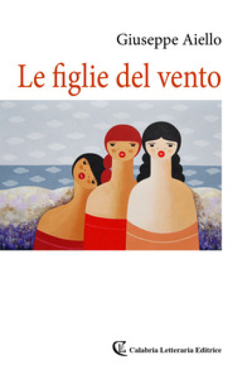 Le figlie del vento - Giuseppe Aiello pdf epub