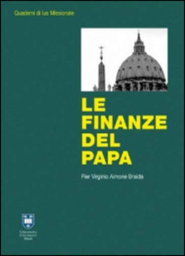 Le finanze del papa - P. Virginio Aimone Braida   Kritjur.org