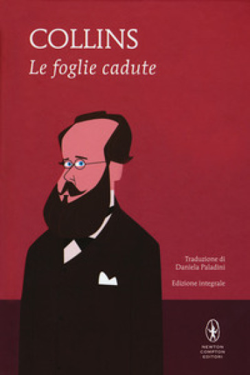 Le foglie cadute - William Wilkie Collins |