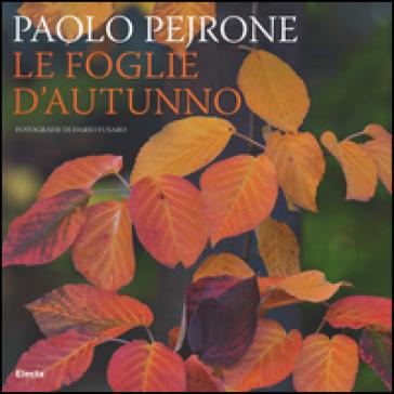 Le foglie d'autunno - Paolo Pejrone   Jonathanterrington.com