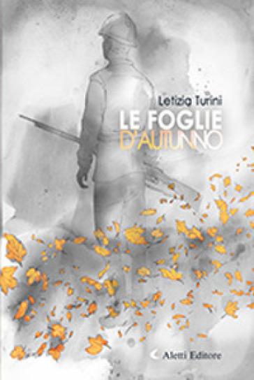 Le foglie d'autunno - Letizia Turini  