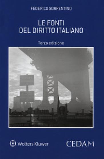 Le fonti del diritto italiano - Federico Sorrentino |