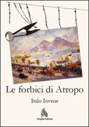 Le forbici di Atropo - Italo Iovene   Kritjur.org