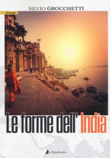 Le forme dell'India - SILVIO GROCCHETTI | Jonathanterrington.com