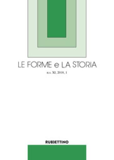 Le forme e la storia (2018). 1.
