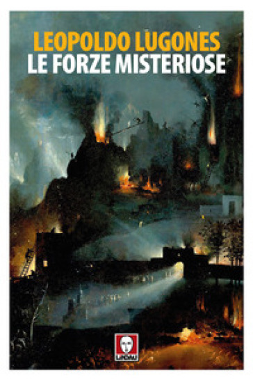 Le forze misteriose - Leopoldo Lugones |