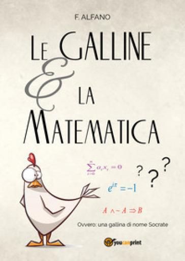 Le galline e la matematica - F. Alfano | Thecosgala.com