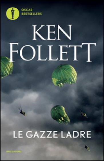 Le gazze ladre - Ken Follett | Jonathanterrington.com