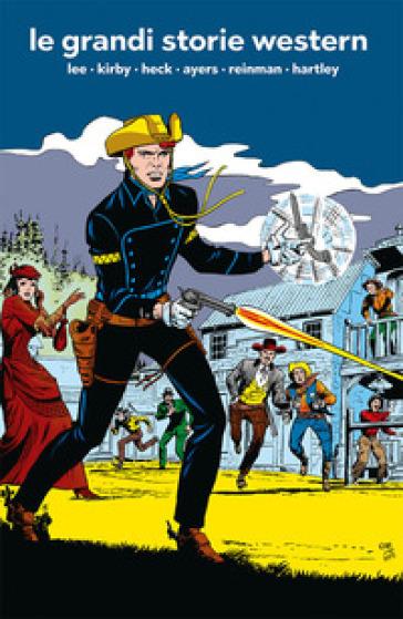 Le grandi storie western - Stan Lee   Thecosgala.com