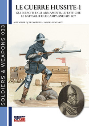 Le guerre hussite. 1. - Alexander Querengasser  