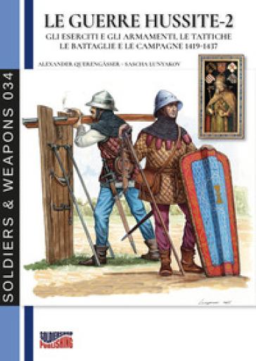 Le guerre hussite. 2. - Alexander Querengasser  