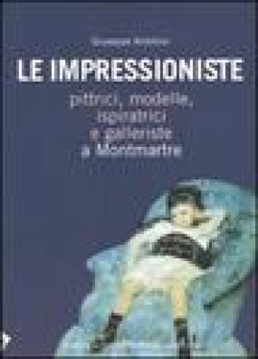 Le impressioniste - Giuseppe Ardolino |