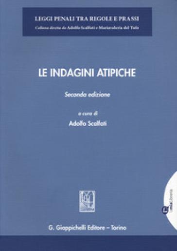 Le indagini atipiche - A. Scalfati | Thecosgala.com