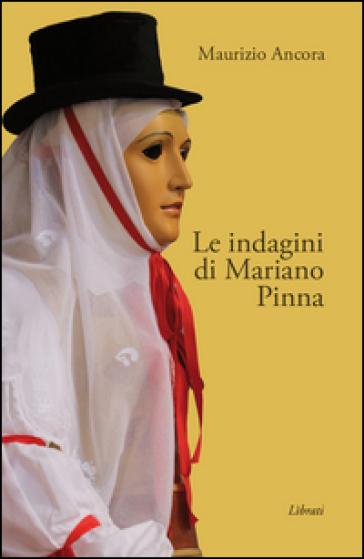 Le indagini di Mariano Pinna