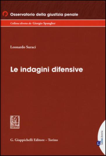 Le indagini difensive - Leonardo Suraci | Rochesterscifianimecon.com