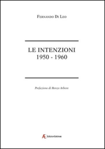 Le intenzioni. 1950-1960 - Fernando Di Leo | Kritjur.org