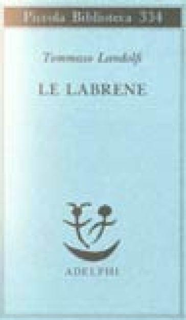Le labrene - Tommaso Landolfi |