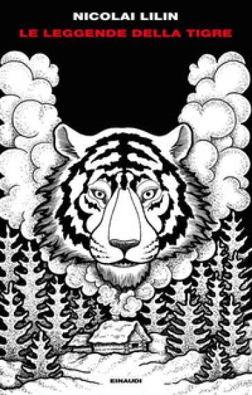 Le leggende della tigre - Nicolai Lilin   Jonathanterrington.com