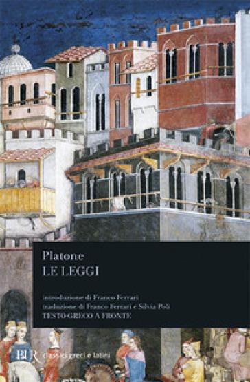Le leggi. Testo greco a fronte - Platone | Jonathanterrington.com