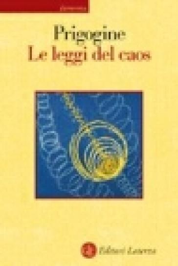 Le leggi del caos - Ilya Prigogine pdf epub
