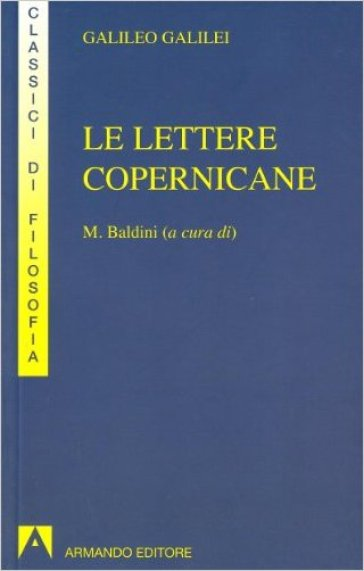 Le lettere copernicane - Galileo Galilei | Rochesterscifianimecon.com