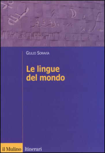 Le lingue del mondo - Giulio Soravia | Thecosgala.com