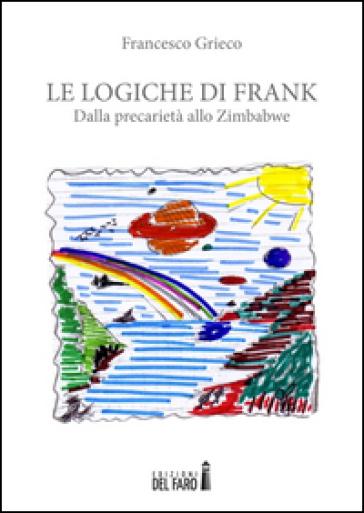 Le logiche di Frank - Francesco Grieco | Kritjur.org