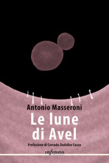 Le lune di Avel - Antonio Masseroni  