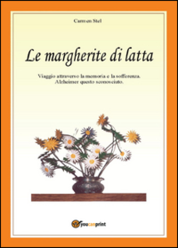 Le margherite di latta - Carmen Stel pdf epub