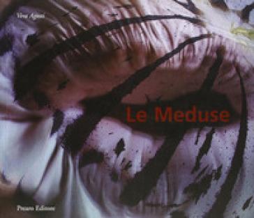 Le meduse - Vera Agosti | Ericsfund.org