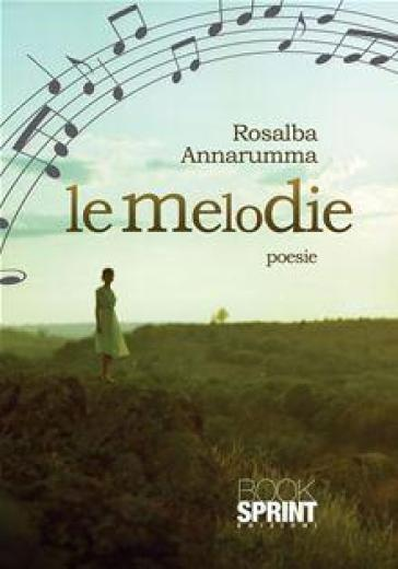 Le melodie - Rosalba Annarumma |