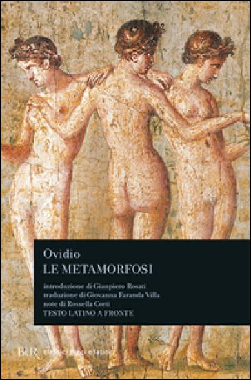 Le metamorfosi - Publio Ovidio Nasone  