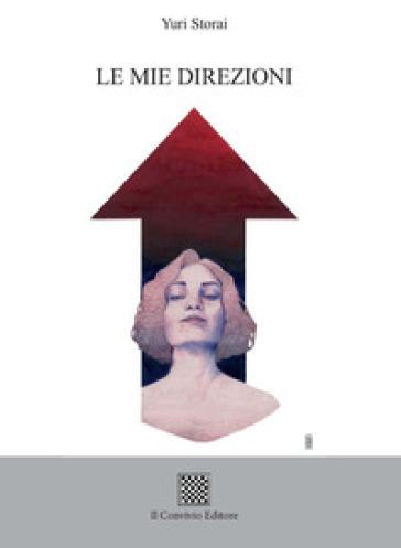 Le mie direzioni - Yuri Storai pdf epub