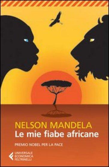 Le mie fiabe africane - Nelson Mandela | Kritjur.org