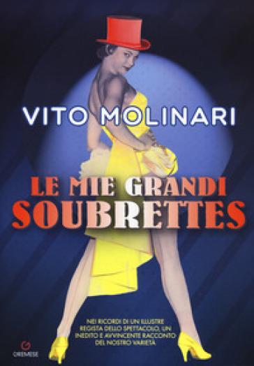 Le mie grandi soubrettes - Vito Molinari pdf epub