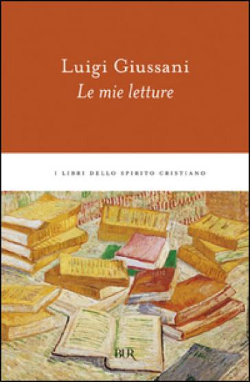 Le mie letture - Luigi Giussani pdf epub