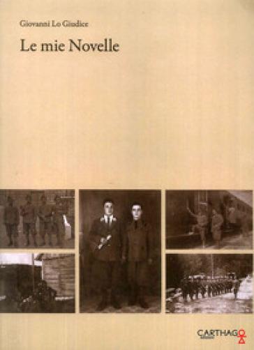 Le mie novelle - Giovanni Lo Giudice  