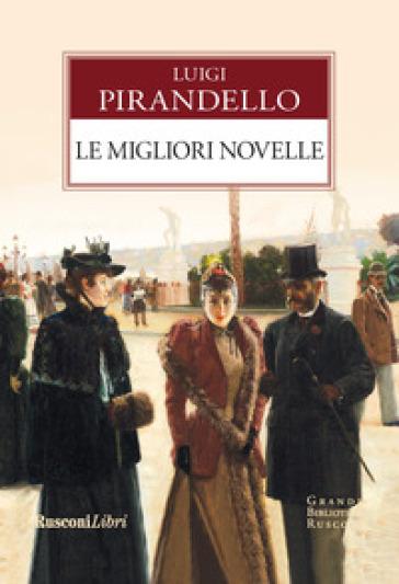 Le migliori novelle - Luigi Pirandello | Kritjur.org
