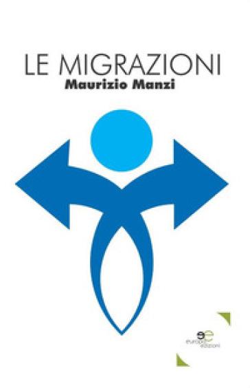 Le migrazioni - Maurizio Manzi  