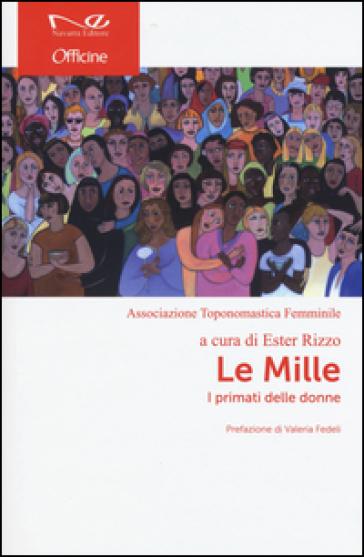 Le mille. I primati delle donne - E. Rizzo | Rochesterscifianimecon.com