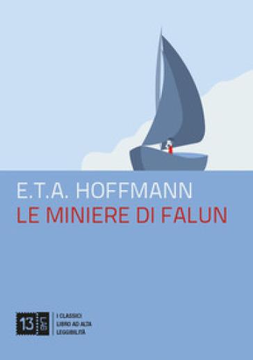 Le miniere di Falun - Ernst Theodor Amadeus Hoffmann | Rochesterscifianimecon.com