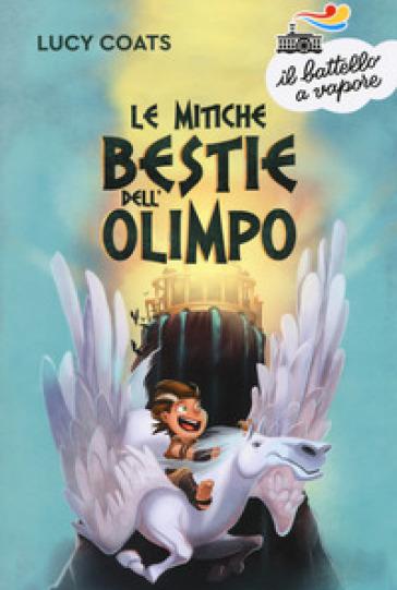 Le mitiche bestie dell'Olimpo - Lucy Coats   Kritjur.org