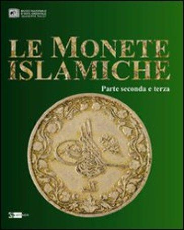Le monete islamiche vol. 2-3 - R. Giunta |