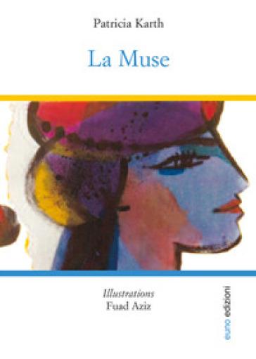 Le muse - Patricia Karth  
