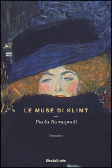 Le muse di Klimt - Paola Romagnoli | Rochesterscifianimecon.com