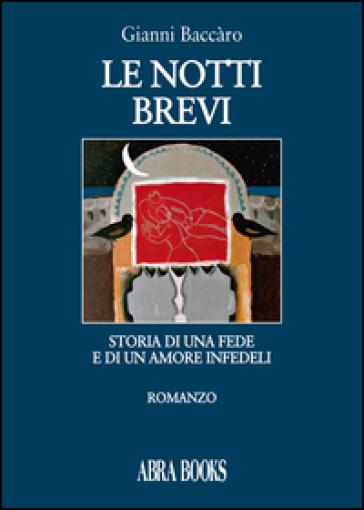 Le notti brevi - Gianni Baccàro |