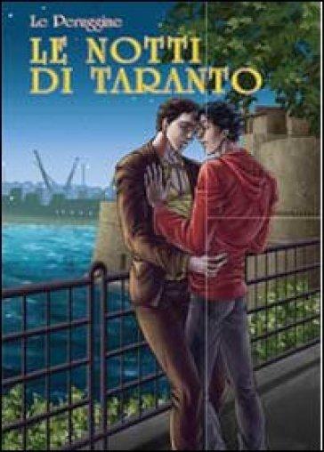 Le notti di Taranto - Le Peruggine |