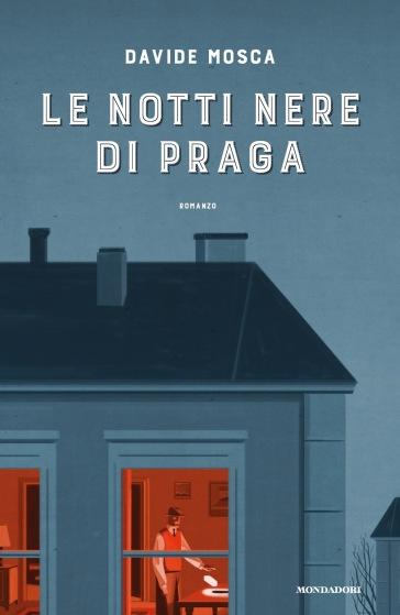 Le notti nere di Praga - Davide Mosca |