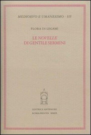 Le novelle di Gentile Sermini - Flora Di Legami | Rochesterscifianimecon.com
